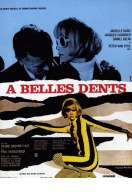 Affiche du film A Belles Dents