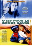 Affiche du film C'est pour la bonne cause !