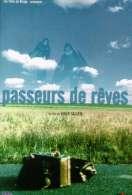 Affiche du film Passeurs de r�ves