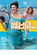 Délice Paloma, le film