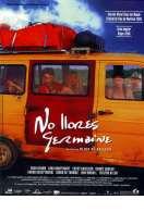 Pleure pas Germaine, le film