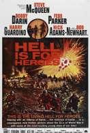 Affiche du film L'enfer est pour les heros