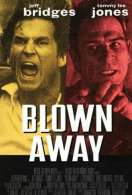 Blown away, le film