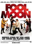 Fool Moon, le film