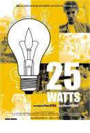 25 watts, le film