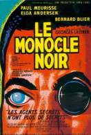 Le monocle noir, le film