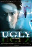 The Ugly, le film