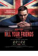 Affiche du film Kill Your Friends