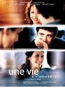 Affiche du film Une vie à t'attendre