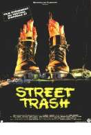Street trash, le film