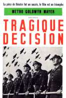 Affiche du film Tragique Decision