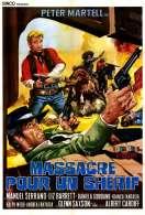 Massacre Pour Un Sherif, le film