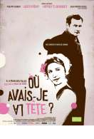 Affiche du film O� avais-je la t�te?