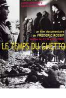 Le temps du ghetto, le film