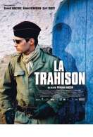 La Trahison, le film