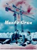 Affiche du film Mundo grua