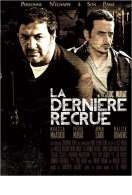Affiche du film La Derni�re Recrue