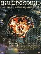 Underground, le film