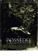 Affiche du film Poss�d�e