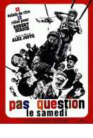 Affiche du film Pas question le samedi