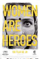 Women Are Heroes, le film