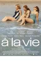 Affiche du film A la vie