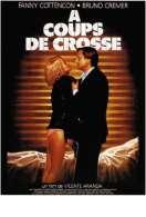 A Coups de Crosse, le film
