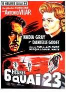 Six Heures Quai 23, le film