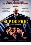 Affiche du film Sup de Fric