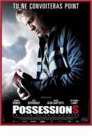 Possessions, le film