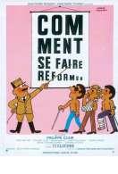 Affiche du film Comment se Faire Reformer