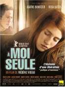 A moi seule, le film