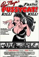 Affiche du film Faster Pussycat Kill Kill