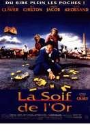 Affiche du film La Soif de l'or