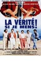 Affiche du film La v�rit� si je mens !