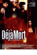 Affiche du film D�j� mort