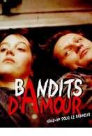 Bandits d'amour (hold-up pour le bonheur), le film