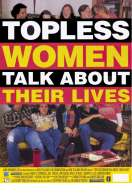 Topless women talk about their lives, le film