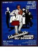 L'abominable Homme des Douanes, le film