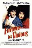 Envoyez les Violons, le film
