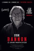 Steve Bannon - Le Grand Manipulateur, le film
