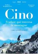 Affiche du film Cino, l'enfant qui traversa la montagne
