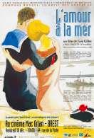 Affiche du film L'amour � la mer
