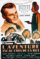 L'aventure est Au Coin de la Rue, le film