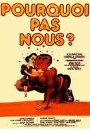 Affiche du film Pourquoi Pas Nous