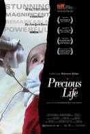 Precious Life, le film