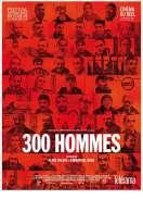 Affiche du film 300 Hommes
