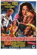 Les Heros Sont Fatigues