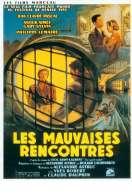 Affiche du film Les Mauvaises Rencontres