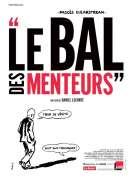 Affiche du film Le Bal des Menteurs : le proc�s Clearstream